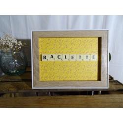 Cadre Raclette
